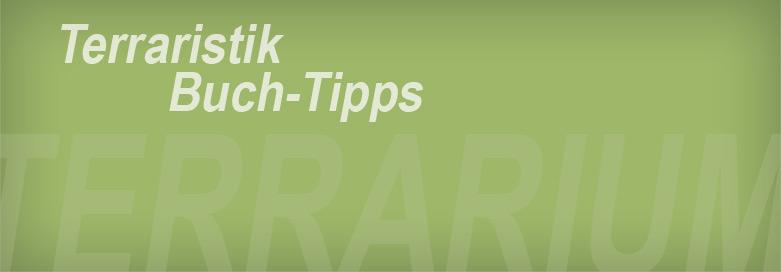 Unsere Terraristik Buch-Tipps