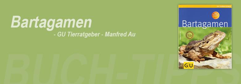 Bartagamen - GU Tierratgeber - Manfred Au